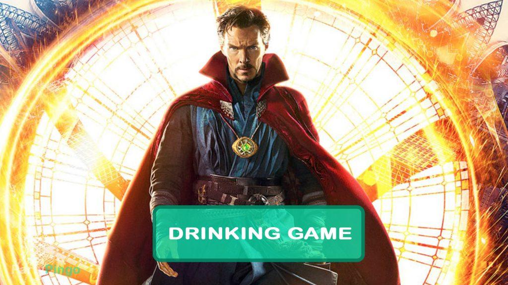 Doctor Strange Drinking Game