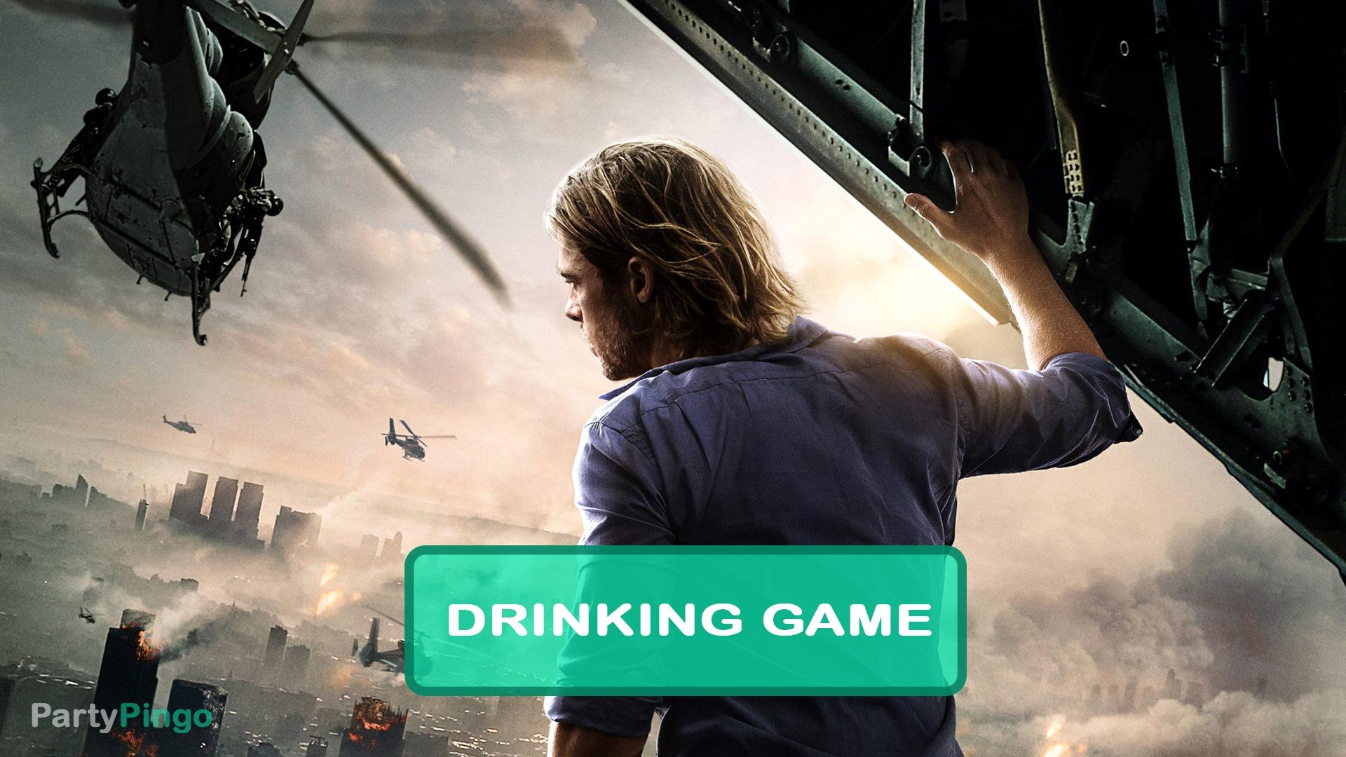 World War Z Drinking Game